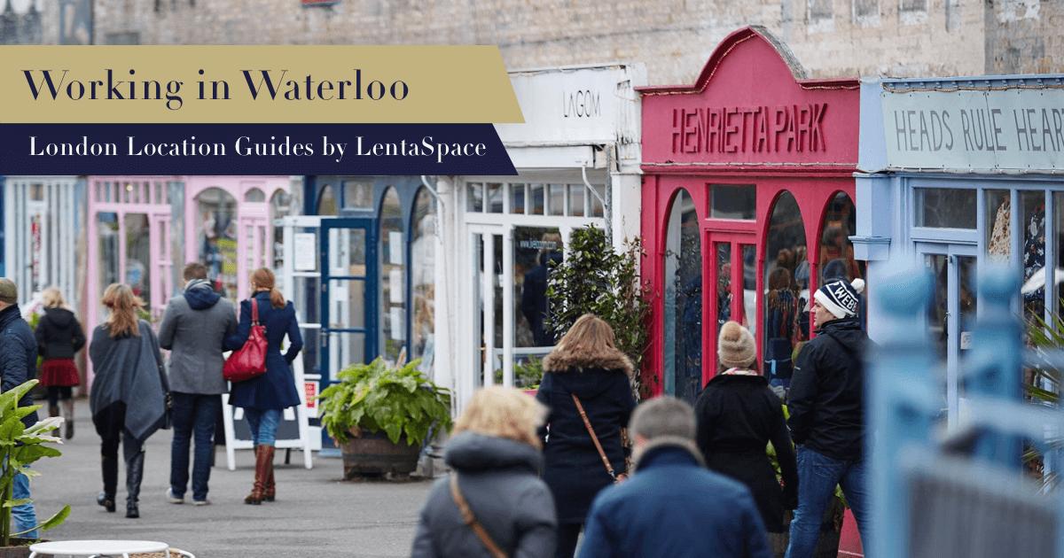 LentaSpace Location Guide Waterloo and Lambeth