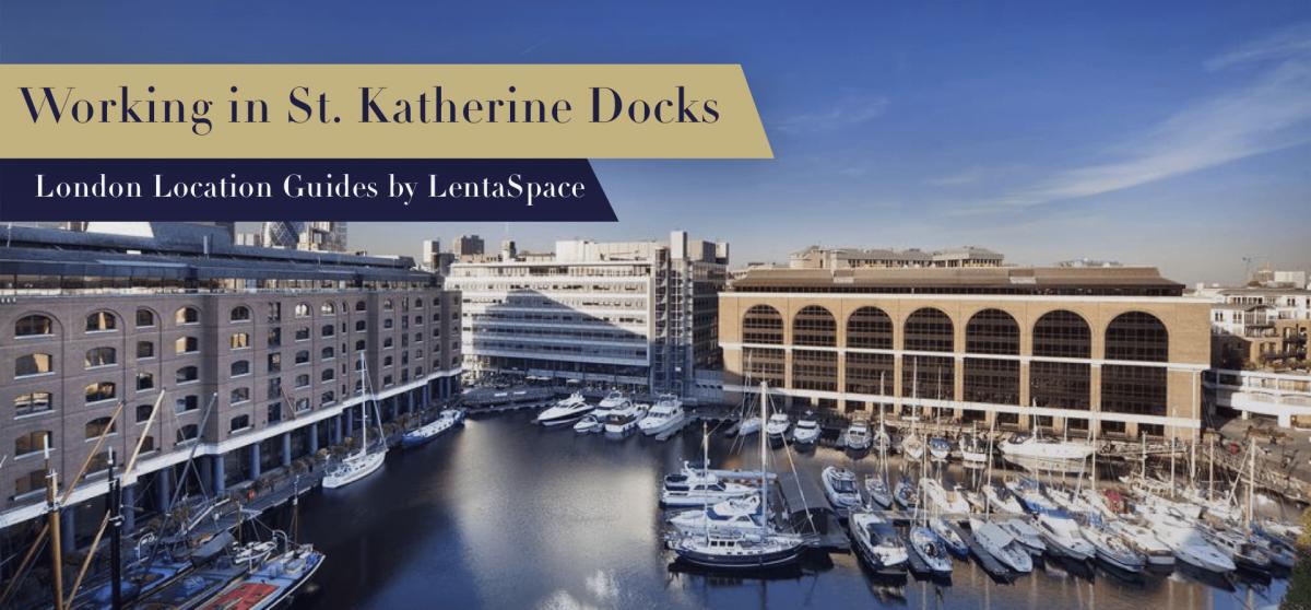 LentaSpace St. Katharine Docks and Tower Bridge
